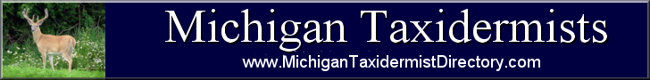Banner - Michigan Taxidermist Directory 728x90